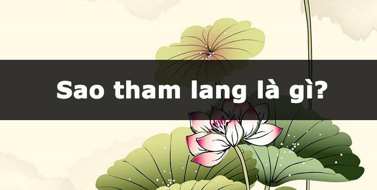 Sao Tham Lang là gì?